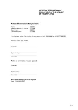 Notice of termination of employment at the request of the employee